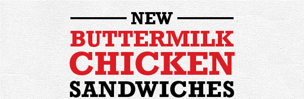 New Buttermilk Chicken Sandwiches