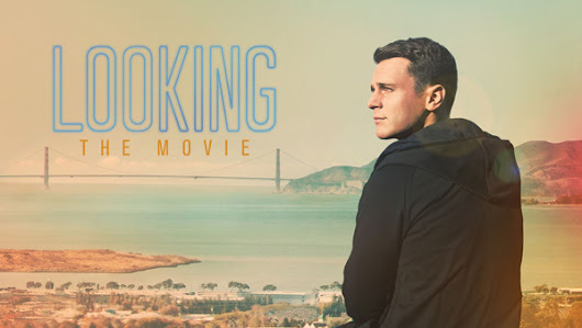 Looking: The Movie (2016) - Gay Themed Movies