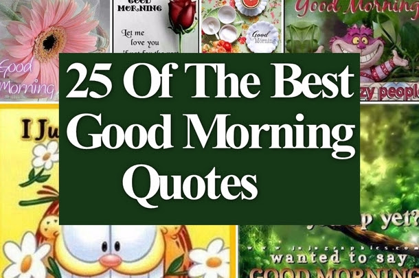 25 Best Good Morning Quotes