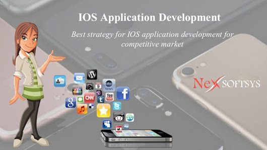 Best strategy for IOS application development - Nexsoftsys
