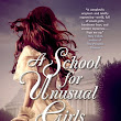 Book Review: A School For Unusual Girls