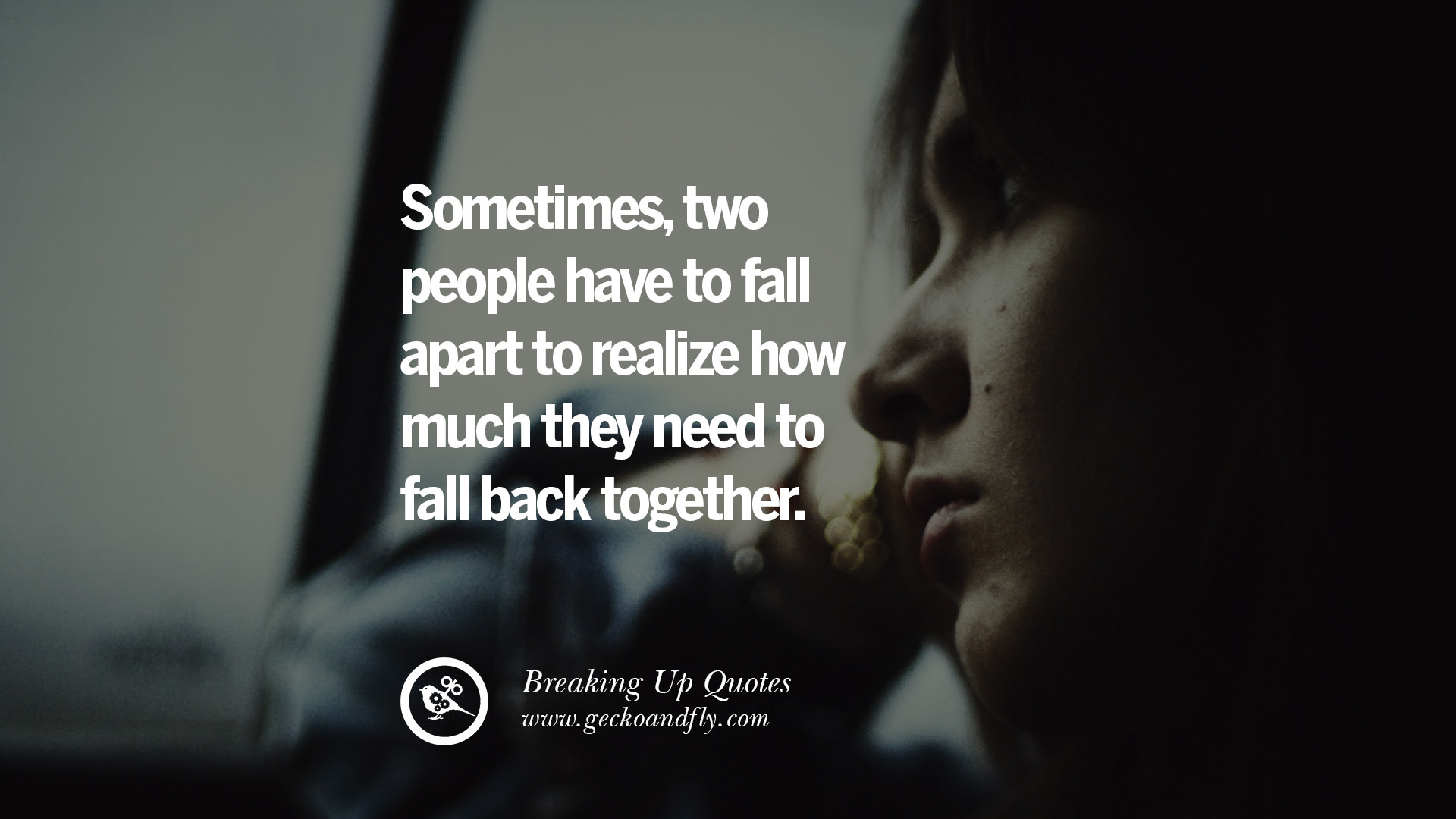 Quotes About Relationships Breaking Apart 21 Quotes