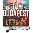 Amazon.com: One Day in Budapest (Audible Audio Edition): J. F. Penn, Veronica Giguere: Books