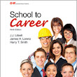 School to Career, 9th Edition