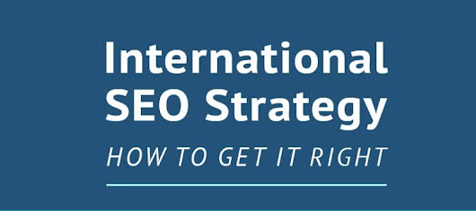 International SEO Strategy Guide – Plus a Flowchart!