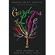 The Gardens of Life: Your Journey to Radiate Soul Light: Rhonda Sheryl Lipstein, Harrison Klein: 9781628652918: Amazon.com: Books