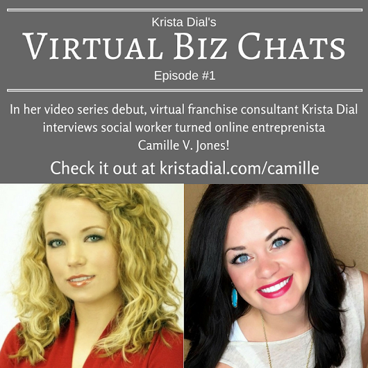 Social worker turned online entreprenista: Krista Dial interviews Camille V. Jones