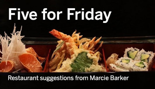Marcie Barker, chef and head of Culinary Vegetable Institute, offers her favorite Cleveland restaurants - Five for Friday