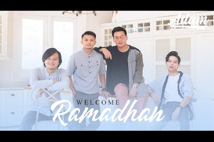 Lirik Lagu ADAM - Welcome Ramadhan