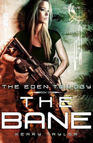 The Bane (The Eden Trilogy) by Keary Taylor