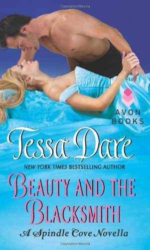 Beauty and the Blacksmith: A Spindle Cove Novella by Tessa Dare