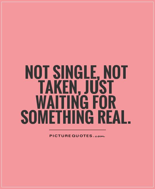 Single Quotes Single Sayings Single Picture Quotes