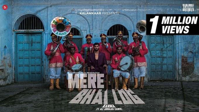Mere Bhai Log Lyrics - Karma