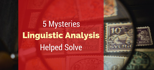 5 Mysteries Linguistic Analysis Helped Solve