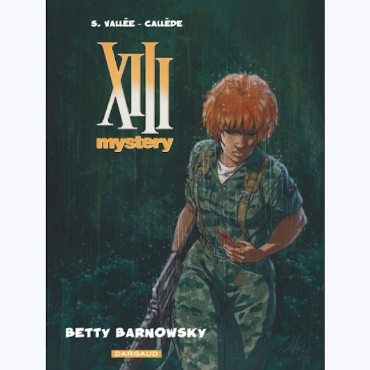 XIII Mystery : Tome 7, Betty Barnowsky -:- sur
