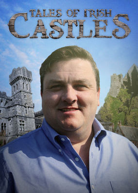 Tales of Irish Castles - Season 1