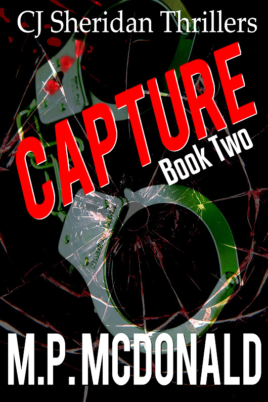 Capture: Book Two (CJ Sheridan Thrillers)