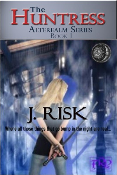 Book Cover for The Huntress from the paranormal fantasy series, The Alterealm, by J Risk.