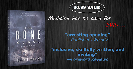 THE BONE CURSE, a Supernatural Medical Thriller, Only #99Cents—International BookBub Promo and U.S. #EbookSale