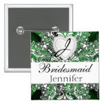 Monogram Bridal Party Dark Green Satin Design 2 Inch Square Button