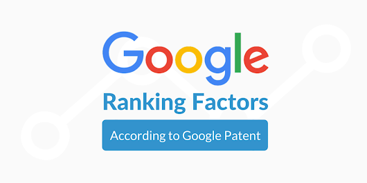 Google Ranking Factors According To Google Patent