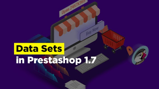 Data Sets in Prestashop 1.7