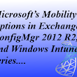 Building a complete MDM solution with Exchange 2013, ConfigMgr 2012 R2 and Windows Intune - Configuration Manager Blog