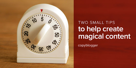 Make Content Magic with Deliberate Imitation and a Simple Kitchen Timer - Copyblogger -