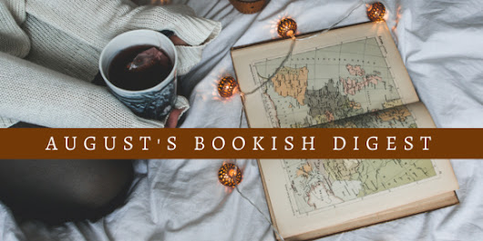 In case you missed August's Bookish Digest