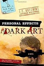 Personal Effects: Dark Art by J. C. Hutchins and Jordan Weisman