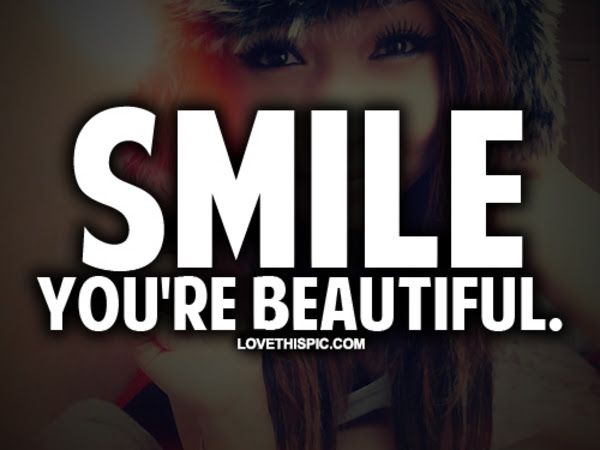 Smile Youre Beautiful Pictures Photos And Images For Facebook