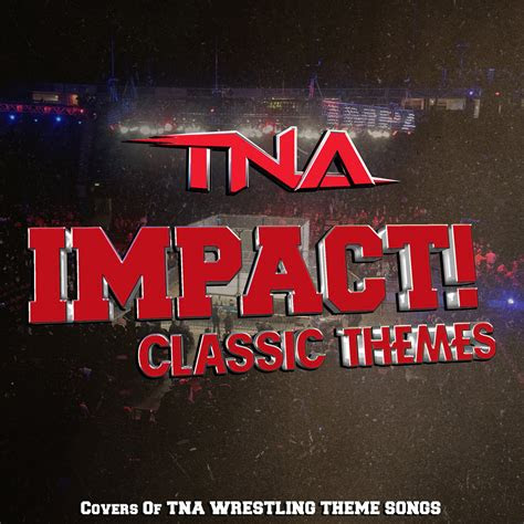 tna impact classic themes ep covers dimaick