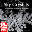 Sky Crystals: Unraveling the Mysteries of Snowflakes (eBook) | Sky Crystals