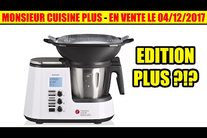 Monsieur Cuisine Edition Plus Avis