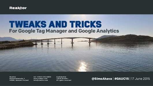 Tricks and tweaks for Google Analytics and Google Tag Manager