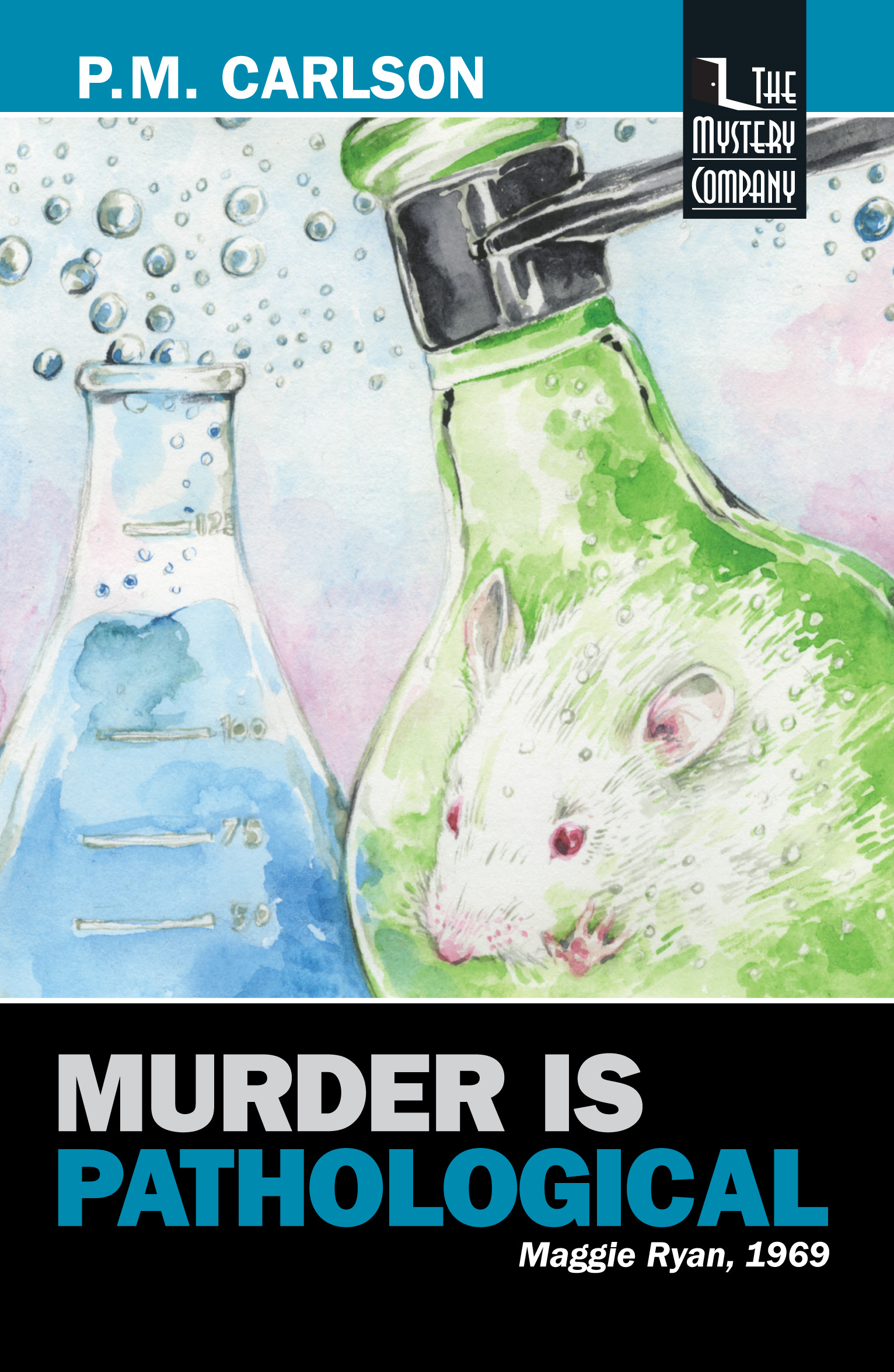 Excerpts: Murder Is Academic & Murder Is Pathological by P.M. Carlson