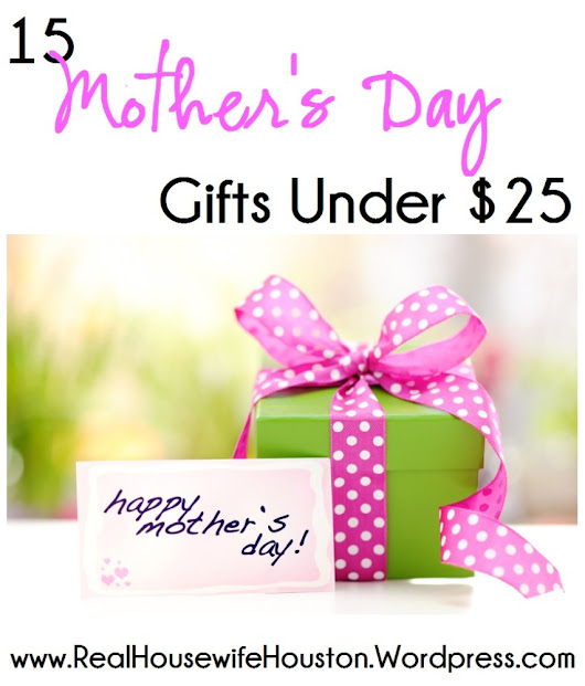 15 Easy Mother's Day Gifts For Under $25