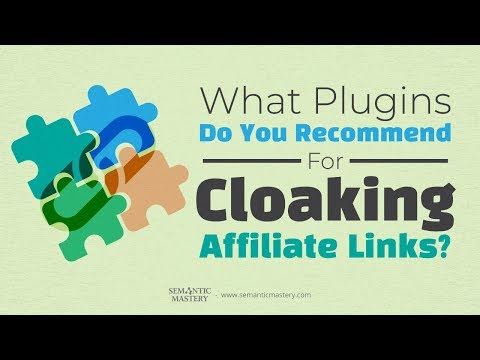 What Plugins Do You Recommend For Cloaking Affiliate Links - YouTube