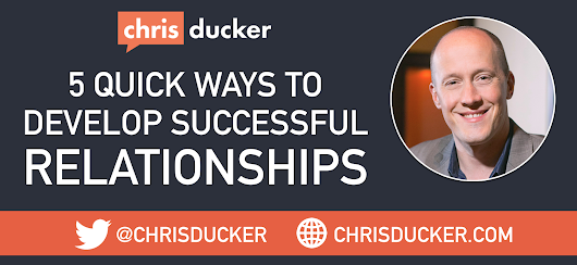 5 Quick Ways to Develop Successful Relationships
