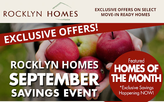 Exclusive September Savings on Select Homes from AWARD-Winning Rocklyn Homes - Hurry in.... - Rocklyn Homes