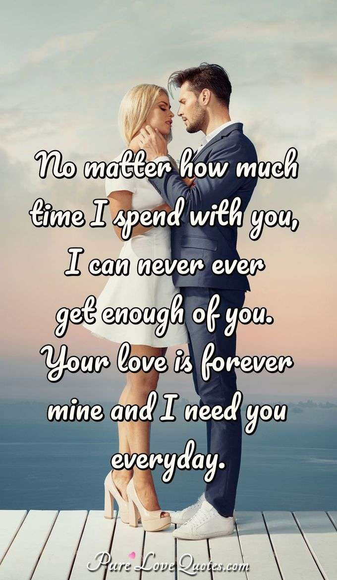 Everyday Spent With You Quotes Alone Time Quotes Alone Time