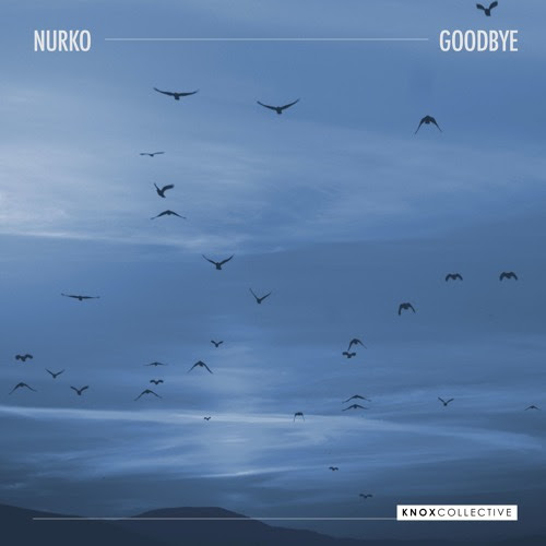 Nurko - Goodbye by KNOX