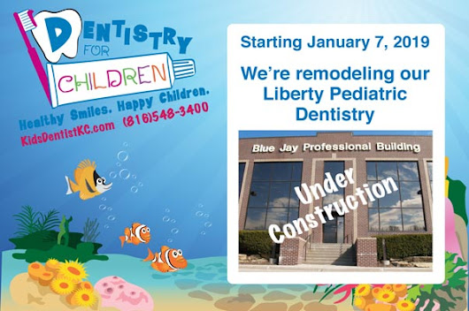 We are updating our Liberty Pediatric Dentistry! - Dentistry For Children