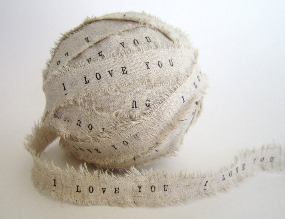 Personalized Ribbon Hand Stamped Handmade from luxurious linen fabric Ribbon - 2 yards - i love you- gift wrapping