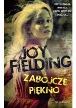 """Joy Fielding """"Zabójcze piękno"""""""
