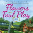 Review of Flowers and Foul