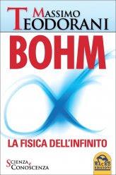 Bohm - La Fisica dell'Infinito - Libro