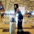 Trance In Flight 070
