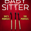 The Babysitter by Sheryl Browne. #Review #TheBabySitter @Bookouture @SherylBrowne