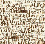 Chocolate & Ivory Live Love Laugh